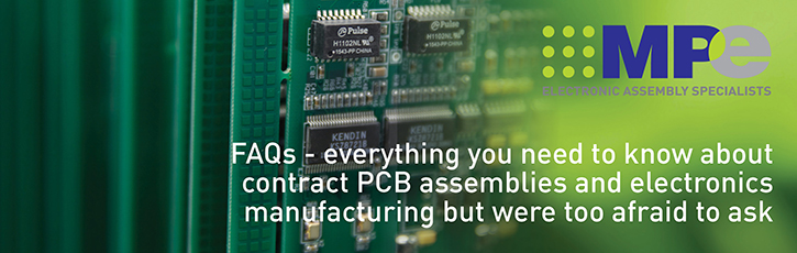 Everything you need to know about contract PCB assemblies and electronics manufacturing but were too afraid to ask