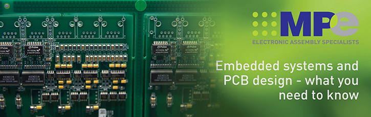 Embedded Systems and PCB Design – What you Need to Know