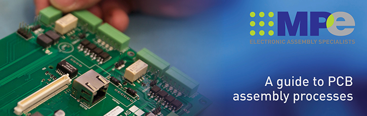 A guide to PCB assembly processes