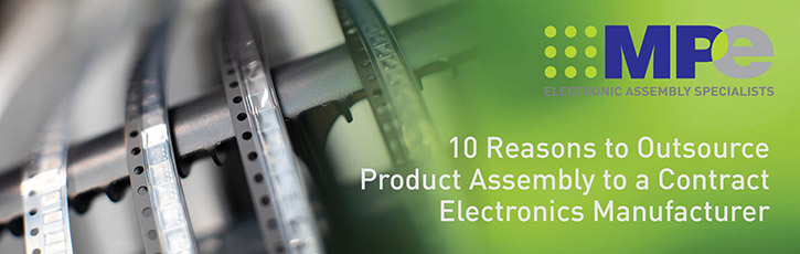 10 Reasons to Outsource Product Assembly to a Contract Electronics Manufacturer