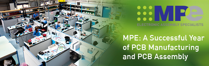 MPE: A Successful Year of PCB Manufacturing and PCB Assembly