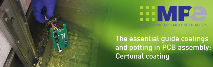 The essential guide to coatings and potting in PCB assembly: Certonal coating