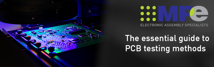 The essential guide to PCB testing methods