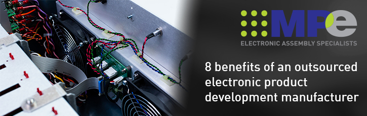 8 benefits of an outsourced electronic product development manufacturer